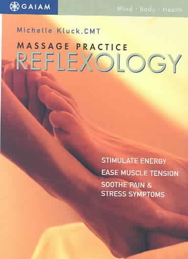 MASSAGE PRACTICE: REFLEXOLOGY BY KLUCK,MICHELLE (DVD)
