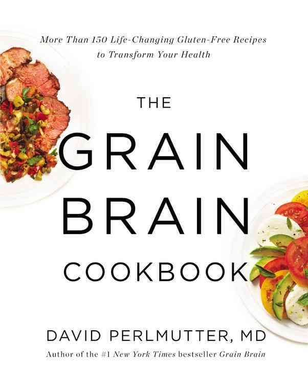 Grain Brain By Perlmutter, David/ Loberg, Kristin (CON)