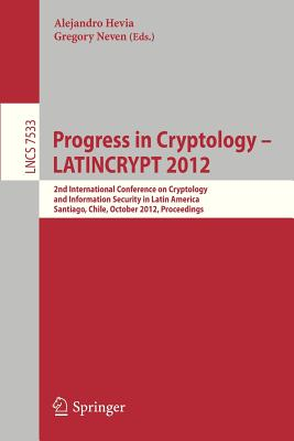 Springer Progress in Cryptology Latincrypt 2012: 2nd International Conference on Cryptology and Information Security in Latin America, Sa at Sears.com